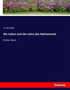Die Leben und die Lehre des Mohammed