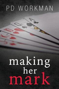 Making Her Mark