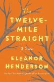 The Twelve-Mile Straight (eBook, ePUB)