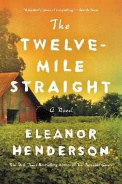 The Twelve-Mile Straight (eBook, ePUB) - Henderson, Eleanor