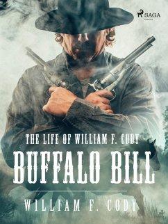 9789176394069 - F Cody, William: The Life of William F. Cody - Buffalo Bill (eBook, ePUB) - Bok