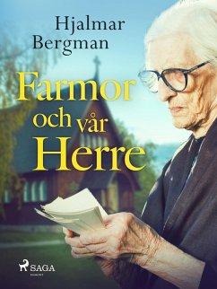 9789176390566 - Bergman, Hjalmar: Farmor och vår Herre (eBook, ePUB) - Bok