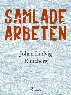 9789176390962 - Ludvig Runeberg, Johan: Samlade Arbeten (eBook, ePUB) - Bok