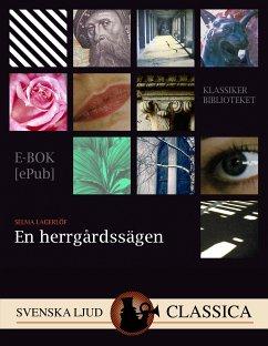9789176390511 - Lagerlöf, Selma: En herrgårdssägen (eBook, ePUB) - Bok