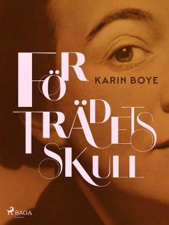9789176390597 - Boye, Karin: För Trädets Skull (eBook, ePUB) - Bok