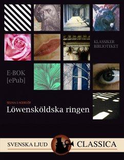 9789176390825 - Lagerlöf, Selma: Löwensköldska ringen (eBook, ePUB) - Bok