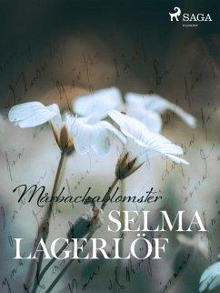 9789176390887 - Lagerlöf, Selma: Mårbackablomster (eBook, ePUB) - Bok
