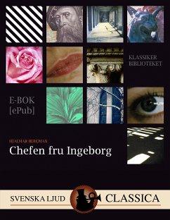 9789176390375 - Bergman, Hjalmar: Chefen Fru Ingeborg (eBook, ePUB) - Bok