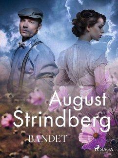9789176390313 - Strindberg, August: Bandet (eBook, ePUB) - Bok