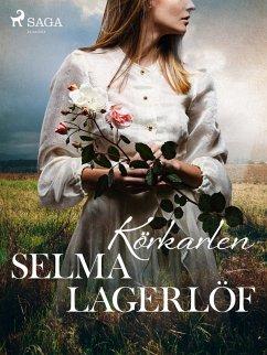 9789176390054 - Lagerlöf, Selma: Körkarlen (eBook, ePUB) - Bok