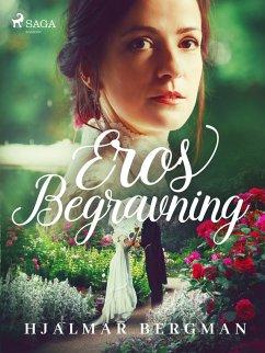 9789176390535 - Bergman, Hjalmar: Eros Begravning (eBook, ePUB) - Bok