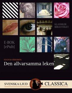 9789176390429 - Söderberg, Hjalmar: Den allvarsamma leken (eBook, ePUB) - Bok