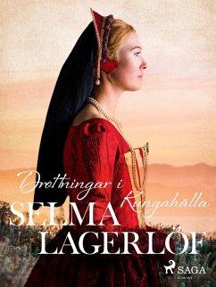 9789176390498 - Lagerlöf, Selma: Drottningar i Kungahälla (eBook, ePUB) - Bok