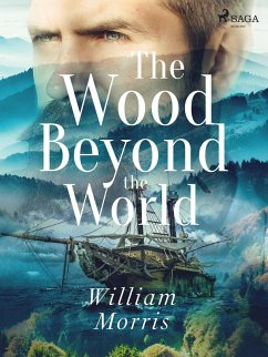 9789176394076 - Morris, William: The Wood Beyond the World (eBook, ePUB) - Bok
