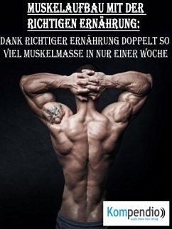 Muskelaufbau mit der richtigen Ernährung (eBook, ePUB) - Dallmann, Alessandro