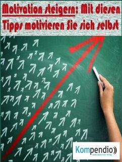 Motivation steigern (eBook, ePUB) - Dallmann, Alessandro