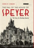 Fall of the House of Speyer (eBook, PDF)