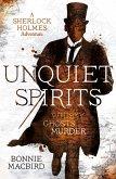Unquiet Spirits: Whisky, Ghosts, Murder (A Sherlock Holmes Adventure) (eBook, ePUB)