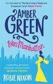 Amber Green Takes Manhattan (eBook, ePUB)