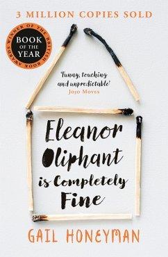 Eleanor Oliphant is Completely Fine (eBook, ePUB) - Honeyman, Gail