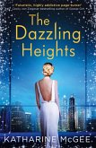 The Dazzling Heights (The Thousandth Floor, Book 2) (eBook, ePUB)