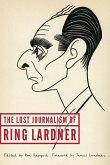 Lost Journalism of Ring Lardner (eBook, ePUB)