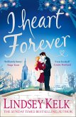 I Heart Forever (I Heart Series, Book 7) (eBook, ePUB)