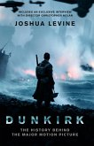 Dunkirk: The History Behind the Major Motion Picture (eBook, ePUB)
