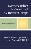 Environmentalism in Central and Southeastern Europe (eBook, ePUB)