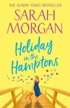 Holiday In The Hamptons (eBook, ePUB) - Morgan, Sarah