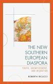 The New Southern European Diaspora (eBook, ePUB)