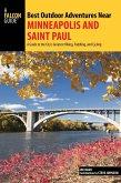 Best Outdoor Adventures Near Minneapolis and Saint Paul (eBook, ePUB)