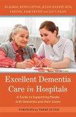 Excellent Dementia Care in Hospitals (eBook, ePUB)