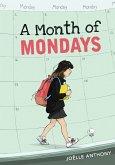 A Month of Mondays (eBook, ePUB)