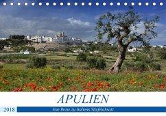 Apulien - Eine Reise zu Italiens Stiefelabsatz (Tischkalender 2018 DIN A5 quer)