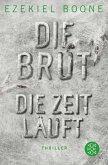 Die Zeit läuft / Die Brut Bd.2