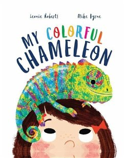 Storytime: My Colorful Chameleon - Roberts, Leonie