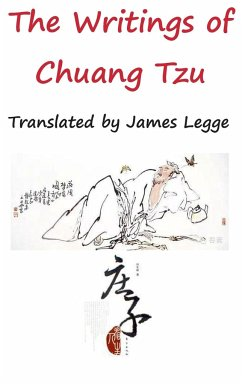 The Writings of Chuang Tzu - Chuang, Tzu
