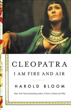 Cleopatra, Volume 2: I Am Fire and Air - Bloom, Harold