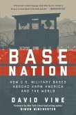 Base Nation: How U.S. Military Bases Abroad Harm America and the World