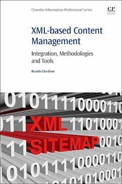 XML-Based Content Management: Integration, Meth...