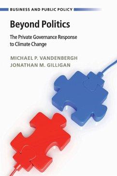 Beyond Politics - Vandenbergh, Michael P.; Gilligan, Jonathan M.