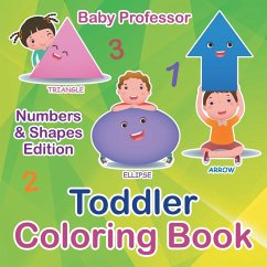 Toddler Coloring Book   Numbers & Shapes Edition - Baby