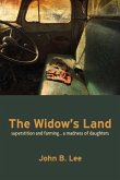 The Widow's Land: Superstition and Farming... a Madness of Daughters