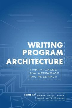 Writing Program Architecture: Thirty Cases for ...