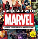 Obsessed with Marvel: Test Your Knowledge of the Marvel Universe [With Module]