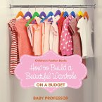 How to Build a Beautiful Wardrobe on a Budget   Children's Fashion Books