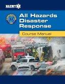 Ahdr: All Hazards Disaster Response: All Hazards Disaster Response