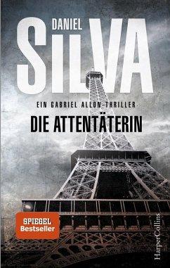 Die Attentäterin / Gabriel Allon Bd.16 - Silva, Daniel