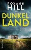 Dunkel Land / Carl von Wuthenow und Verena Hofer Bd.1